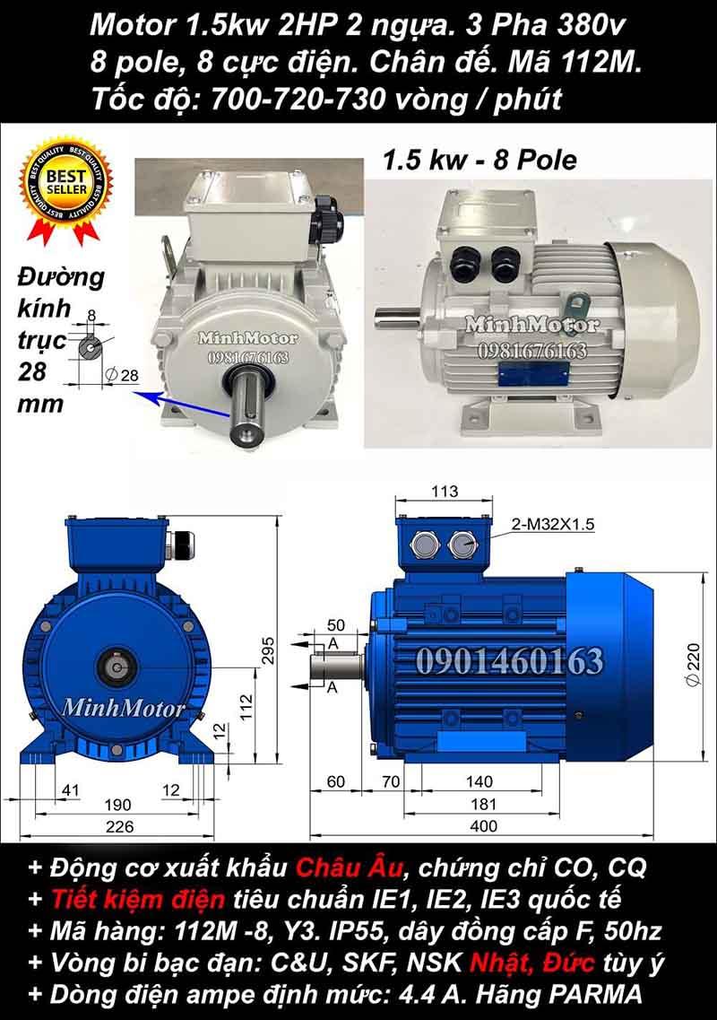 Motor 1.5kW 2HP 3 pha 8 cực, chân đế